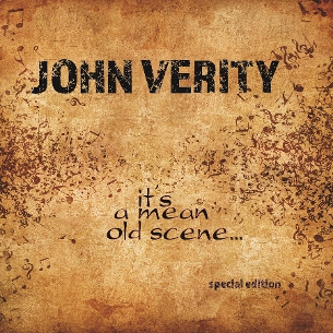 its a mean old scene CD John Verity